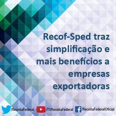 Para utilização do Recof-Sped, é preciso solicitar previamente uma habilitação à Receita Federal