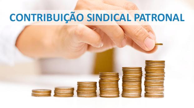 Contribuição Sindical Patronal - Minha empresa é obrigada a pagar em 2018?
